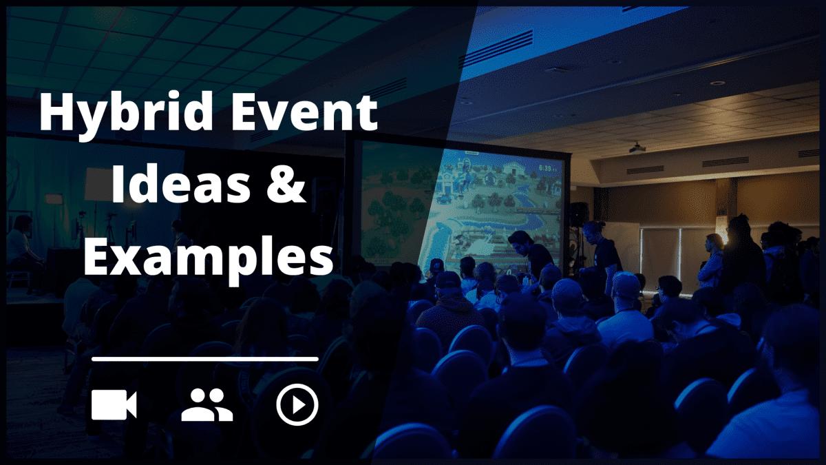 Hybrid event ideas